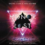 Honor Lost, Rachel Caine