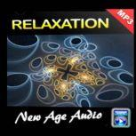 Relaxation - Relaxation Music and Sounds, Empowered Living