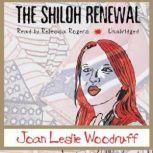 The Shiloh Renewal, Joan Leslie Woodruff