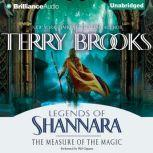 The Measure of the Magic Legends of Shannara, Terry Brooks
