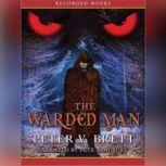 The Warded Man, Peter Brett