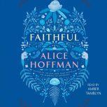 Faithful, Alice Hoffman