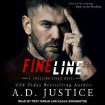 Fine Line, A.D. Justice