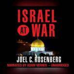 Israel at War, Joel C. Rosenberg