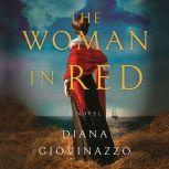 The Woman in Red, Diana Giovinazzo