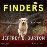 The Finders A Mystery (Mace Reid K-9 Mystery, Book One), Jeffrey B. Burton