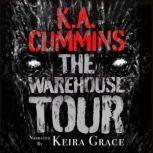 The Warehouse Tour A Short Read, K.A. Cummins