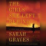 Girls She Left Behind, The, Sarah Graves