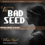 The Bad Seed, William March