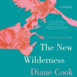 The New Wilderness, Diane Cook