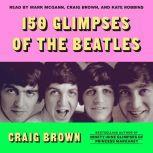 150 Glimpses of the Beatles, Craig Brown