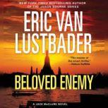 Beloved Enemy A McClure/Carson Novel, Eric Van Lustbader