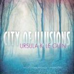 City of Illusion, Ursula K. Le Guin
