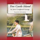 Tree Castle Island, Jean Craighead George