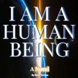 I AM A HUMAN BEING, Gem Thomas