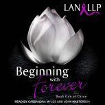 Beginning with Forever, Lan LLP