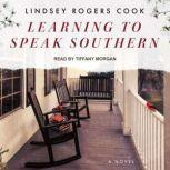 Learning to Speak Southern, Lindsey Rogers Cook
