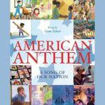 American Anthem A Song of Our Nation, Gene Scheer