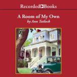 A Room of My Own, Ann Tatlock