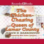 Chicken-Chasing Queen of Lamar County, Janice Harrington