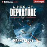 Lines of Departure, Marko Kloos