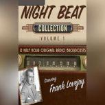 Night Beat, Collection 1, Black Eye Entertainment