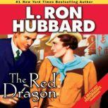 The Red Dragon, L. Ron Hubbard