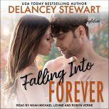 Falling into Forever, Delancey Stewart
