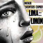 Lima :: Limon, Natalie Scenters-Zapico