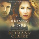 Love Beyond Hope A Scottish Time Travel Romance, Bethany Claire