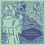 The Adventures of Sherlock Holmes (Seasons Edition--Spring), Arthur Conan Doyle