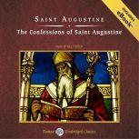 The Confessions of Saint Augustine, Saint Augustine