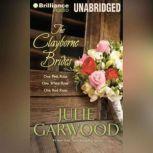 The Clayborne Brides One Pink Rose, One White Rose, One Red Rose, Julie Garwood