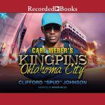 Carl Weber's Kingpins Oklahoma City, Clifford Spud Johnson