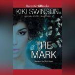 The Mark, Kiki Swinson