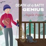 Death of a Batty Genius, Angela Pepper