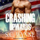 Crashing Upwards, S.C. Wynne
