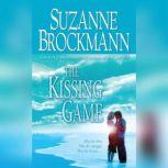 The Kissing Game, Suzanne Brockmann