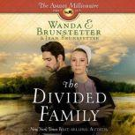 The Divided Family, Wanda E Brunstetter