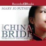 The China Bride, Mary Jo Putney