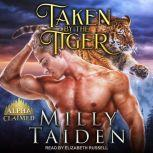 Taken by the Tiger, Milly Taiden