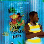 Your Corner Dark, Desmond Hall