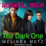 The Dark One, Melinda Metz