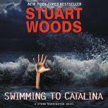 Swimming to Catalina, Stuart Woods