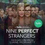 Nine Perfect Strangers, Liane Moriarty