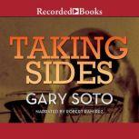 Taking Sides, Gary Soto
