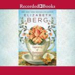 Tapestry of Fortunes, Elizabeth Berg