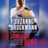 Some Kind of Hero, Suzanne Brockmann