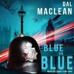 Blue on Blue, Dal MacLean