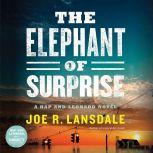 The Elephant of Surprise, Joe R. Lansdale